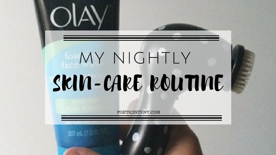 My Nightly Skin-CareRoutine